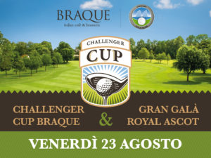 23 Agosto, Challenger Cup Braque